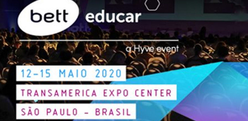Bett Educar 2020: a educação de hoje nos prepara para o futuro?