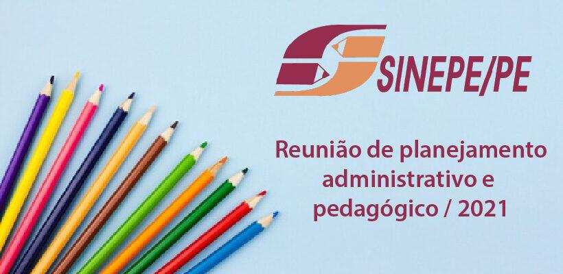 Confira o material da reunião de planejamento administrativo e pedagógico  para 2021
